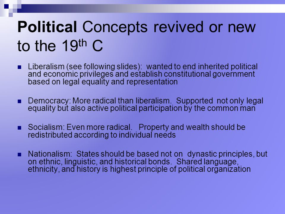 Political Concepts revived or new to the 19th C