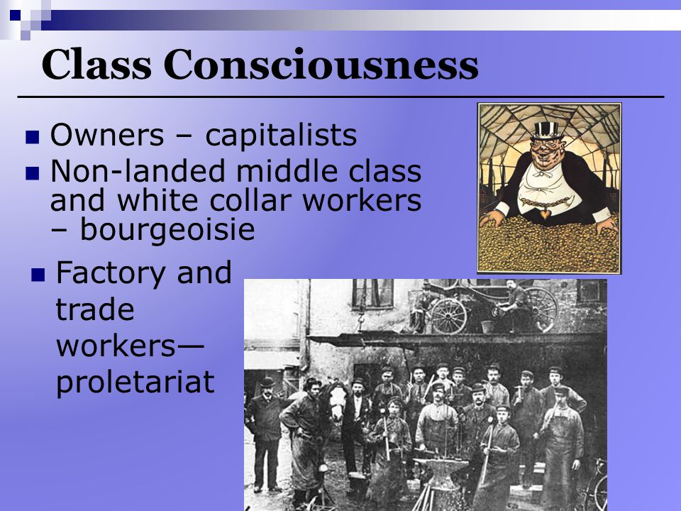 Class Consciousness Owners – capitalists