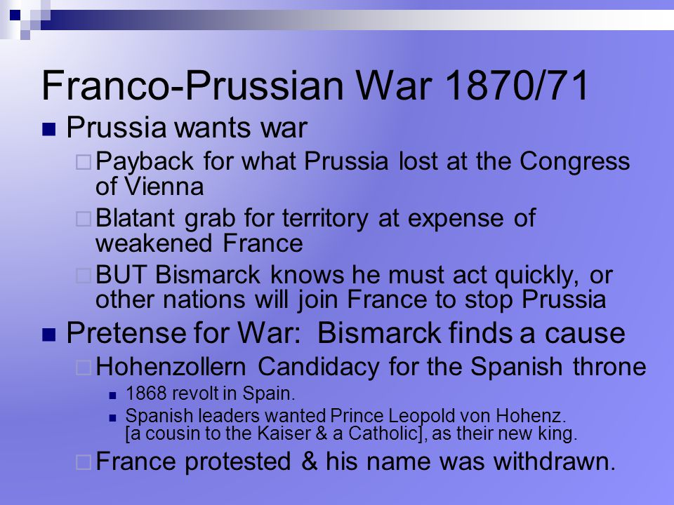 Franco-Prussian War 1870/71 Prussia wants war