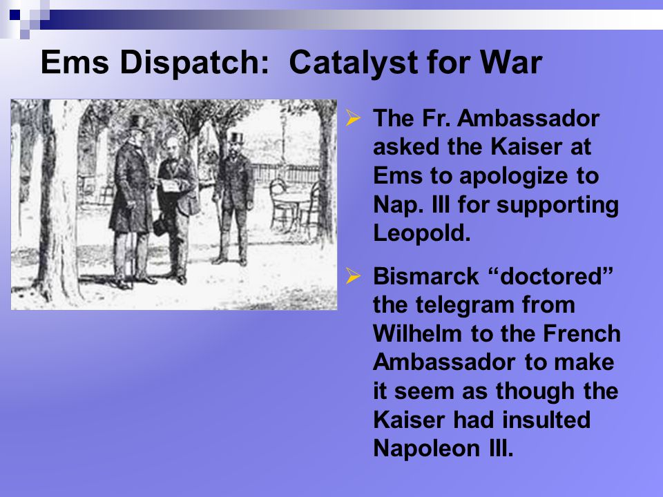 Ems Dispatch: Catalyst for War