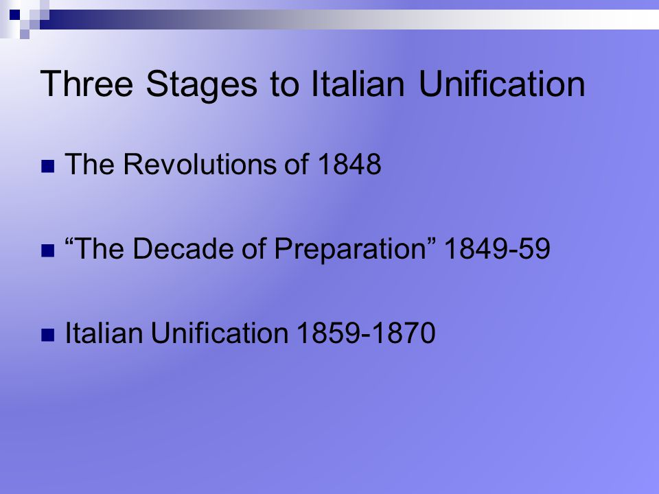 Three Stages to Italian Unification