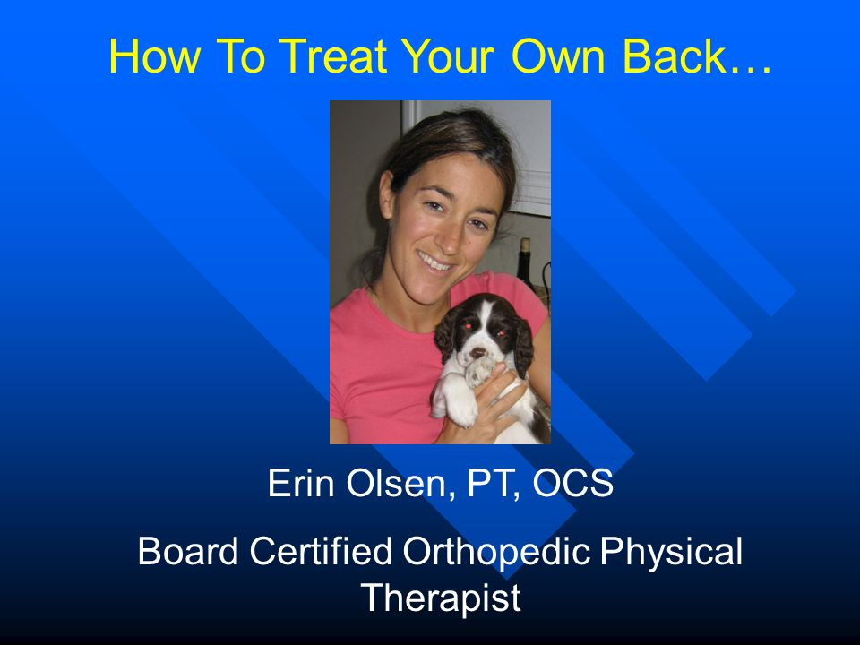 How To Treat Your Own Back…