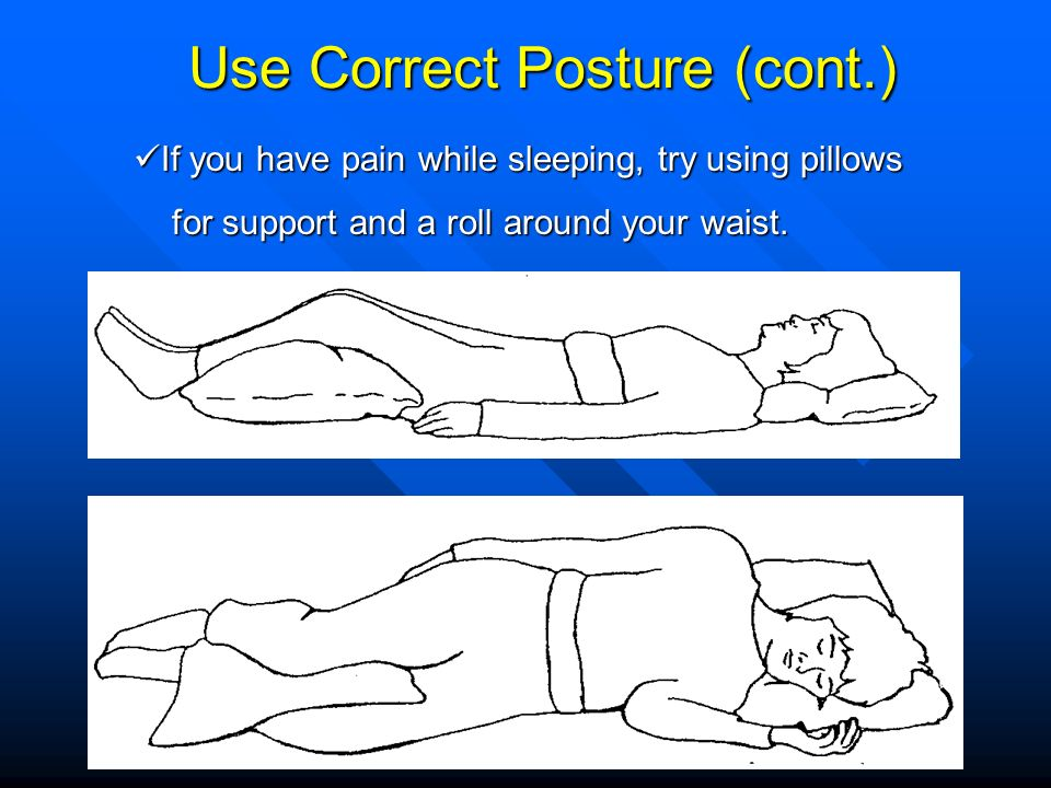 Use Correct Posture (cont.)