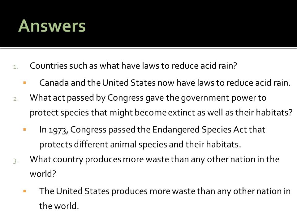 Answers Countries such as what have laws to reduce acid rain