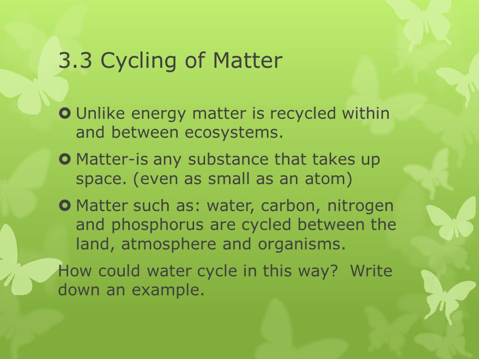 3 3 cycles of matter