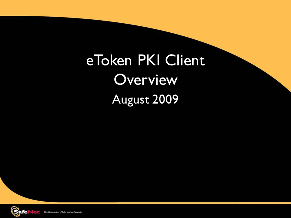eToken PKI Client Overview