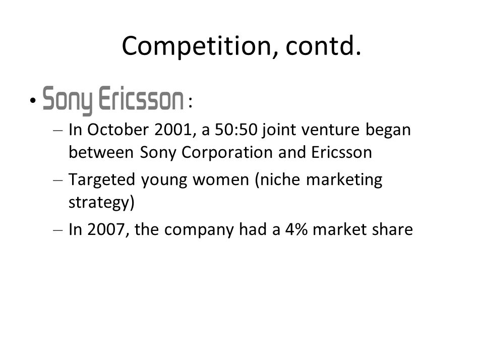the ericsson brand strategy Following the announcement of the makebelieve brand strategy, the company included the logo at the end of advertisements sony ericsson.