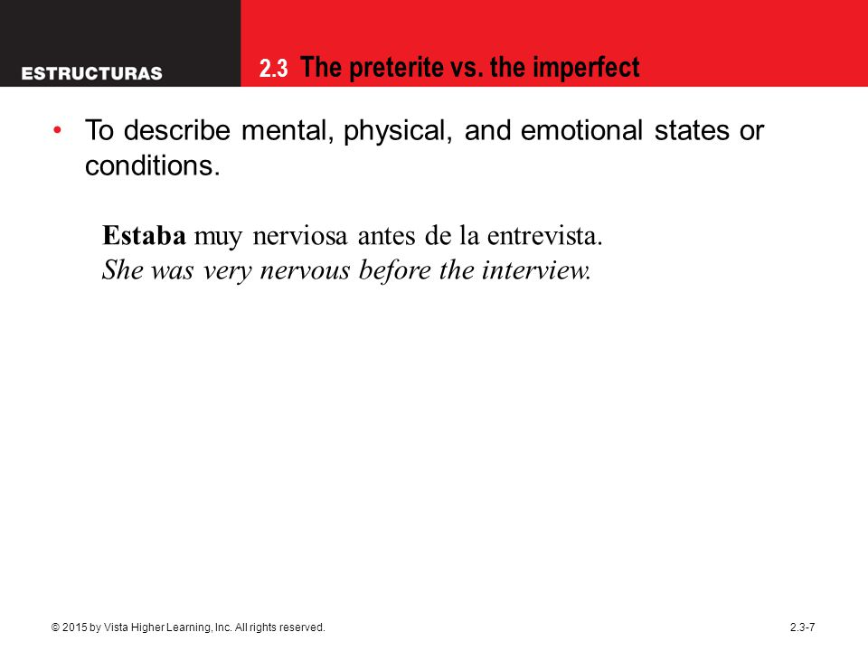 To describe mental, physical, and emotional states or conditions.