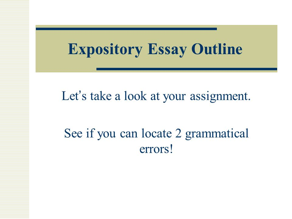 excellent paragraph for an essay ppt expository essay outline
