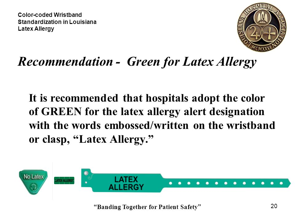 Color-coded Wristband Standardization in Louisiana Latex Allergy