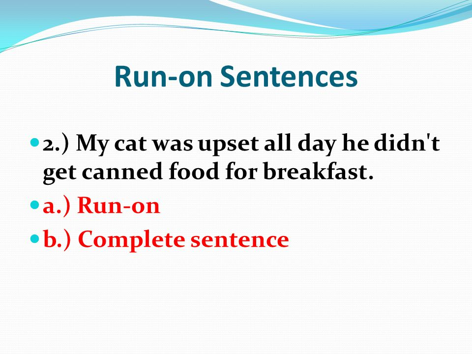 Comma splices fragments and run on sentences ppt video for Cuisine sentence