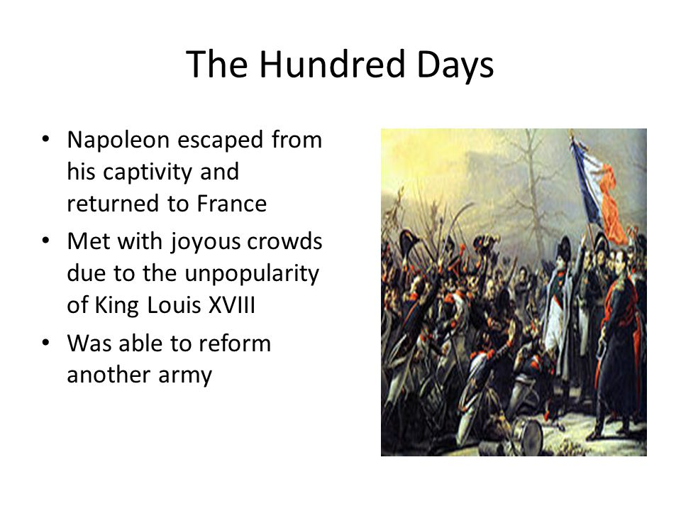 Napoleon's Empire Collapses - ppt video online download Hundred Days Napoleon