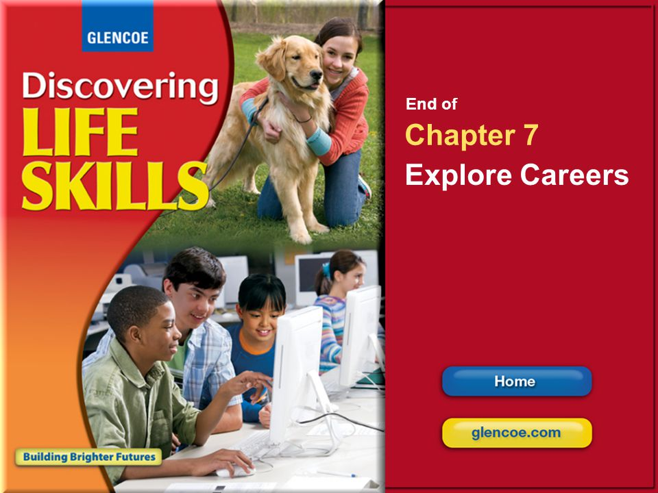 End of Chapter 7 Explore Careers