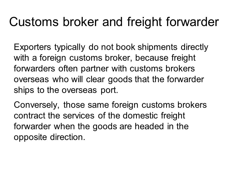 Customs broker and freight forwarder