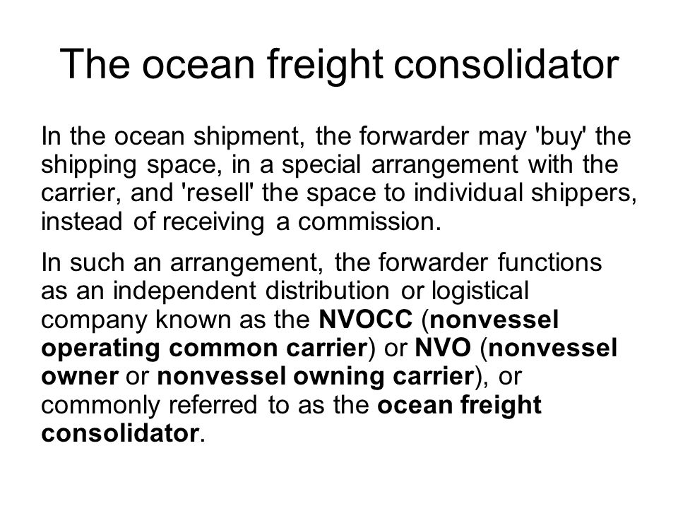 The ocean freight consolidator