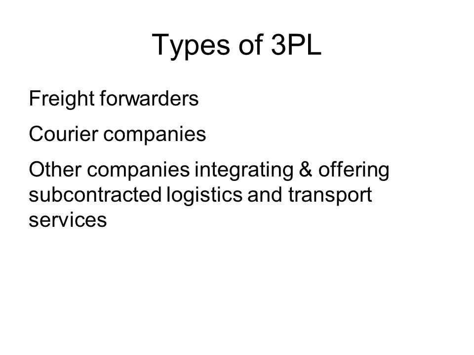 Types of 3PL Freight forwarders Courier companies
