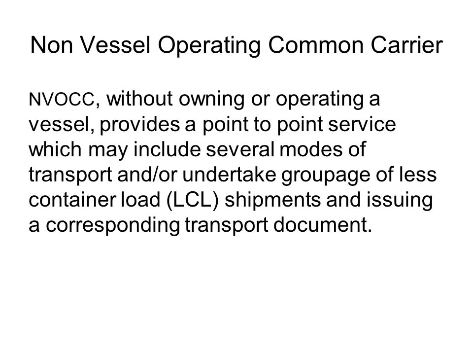 Non Vessel Operating Common Carrier