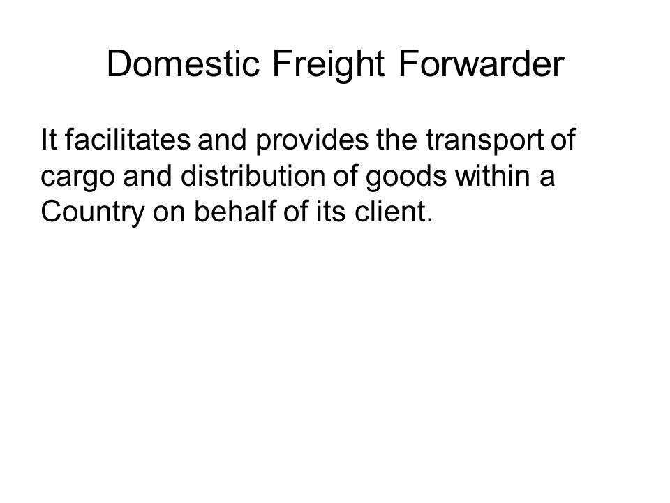 Domestic Freight Forwarder