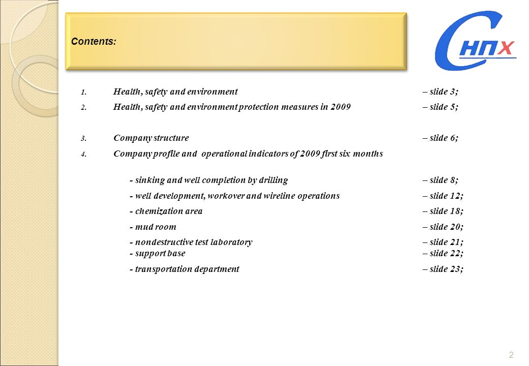 Contents: Health, safety and environment – slide 3; Health, safety and environment protection measures in 2009 – slide 5;