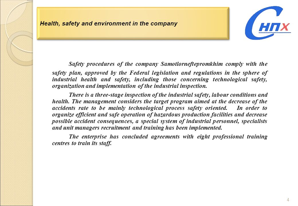Health, safety and environment in the company