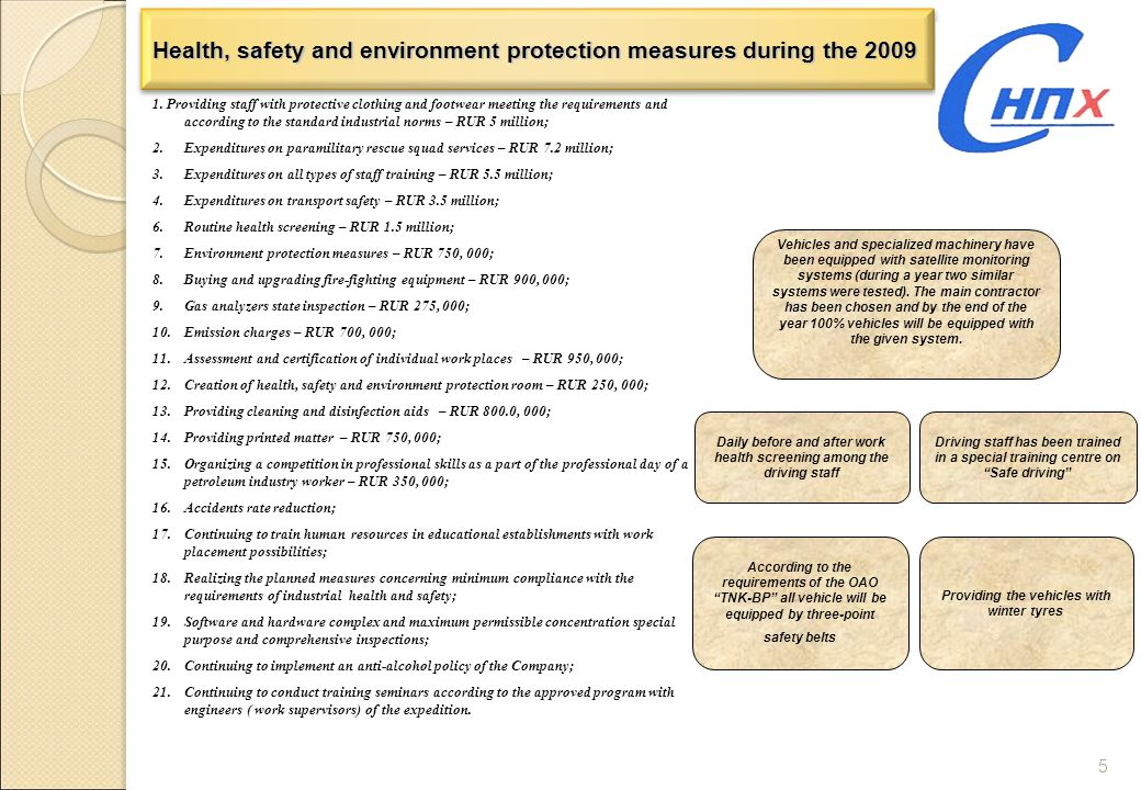 Health, safety and environment protection measures during the 2009