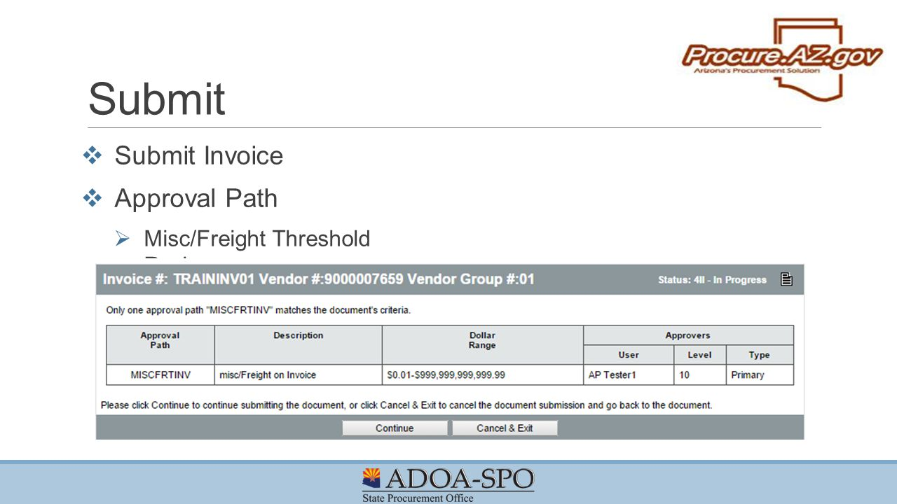 Submit Submit Invoice Approval Path Misc/Freight Threshold Review