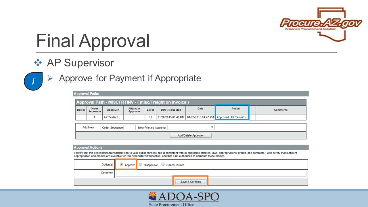 Final Approval AP Supervisor Approve for Payment if Appropriate i