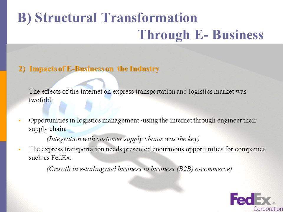 """fedex corporation structural transformation through e business Review of the myth of the global corporation,  of nations harvard business review  fedex corp: structural transformation through e-c business""""."""