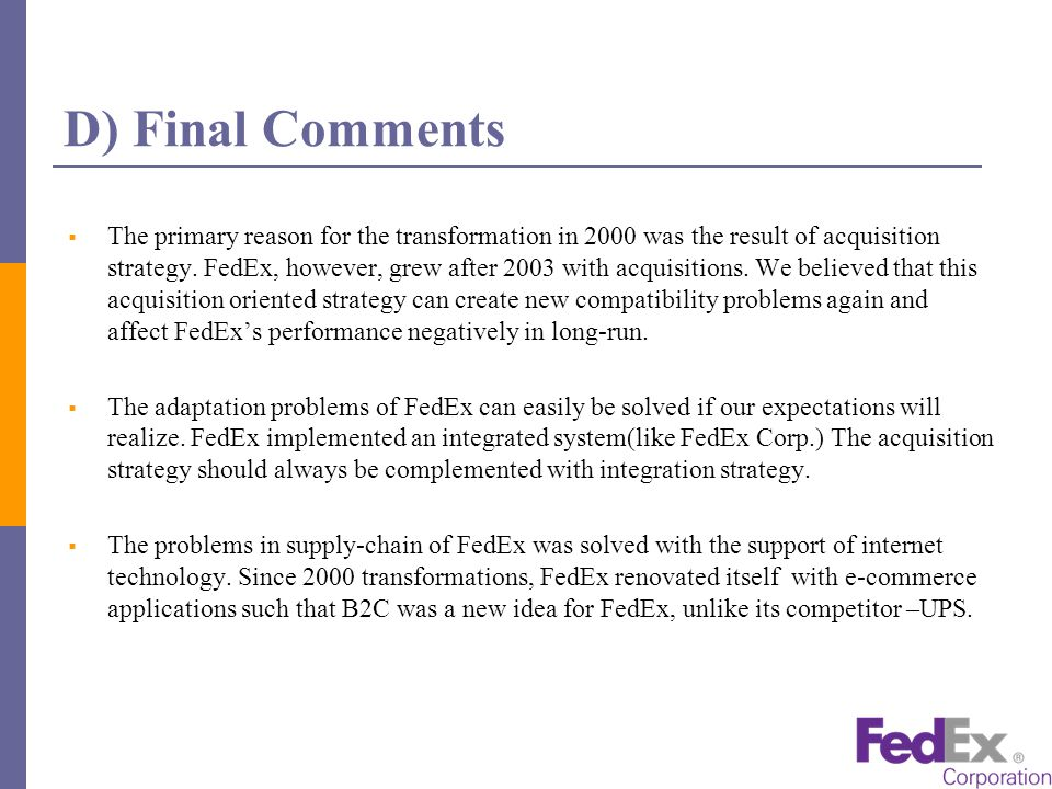 fedex structural transformation through e business 2 days ago  after years of underperforming its key rival, fedex corporation (nyse: fdx)   but what's less well known is that they are structured rather differently  than  ups of dealing with margin pressure from e-commerce growth -- online   working capital and accounts payable as part of its transformation initiative.