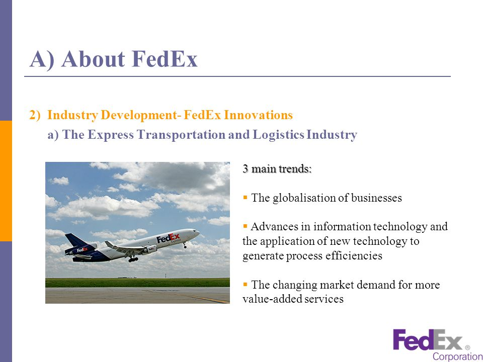 a company and industry analysis of fedex Fedex in the global market international market, one has to carefully analyze this industry the six force industry analysis: with the entry of these firms into the e-business industry, other suppliers appear in the horizon.