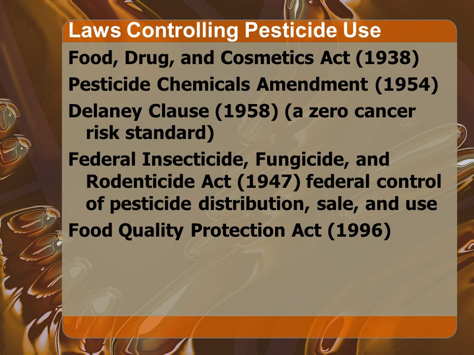 Laws Controlling Pesticide Use