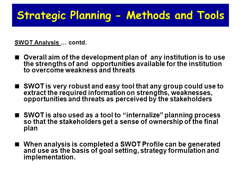 tools of strategy analysis To cut to the chase, swot analysis does not define your strategy it's just an  analytical tool to help conduct a systematic and systemic.