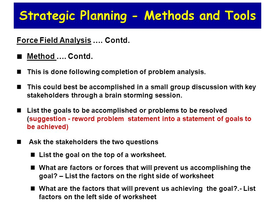 strategic planning and external analysis tools Strategic management analysis tools  the competitive analysis exams only external components  linking corporate culture to strategic planning.
