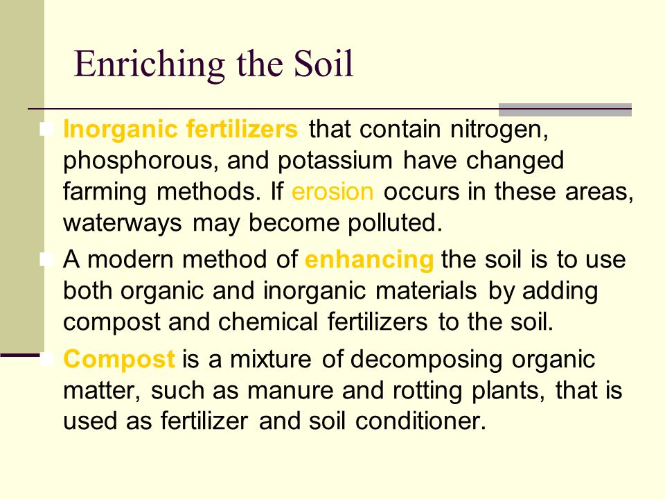 Enriching the Soil