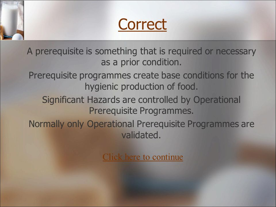 Normally only Operational Prerequisite Programmes are validated.