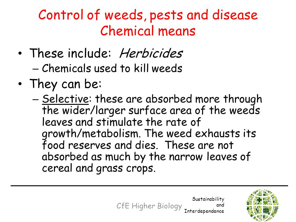 Control of weeds, pests and disease Chemical means