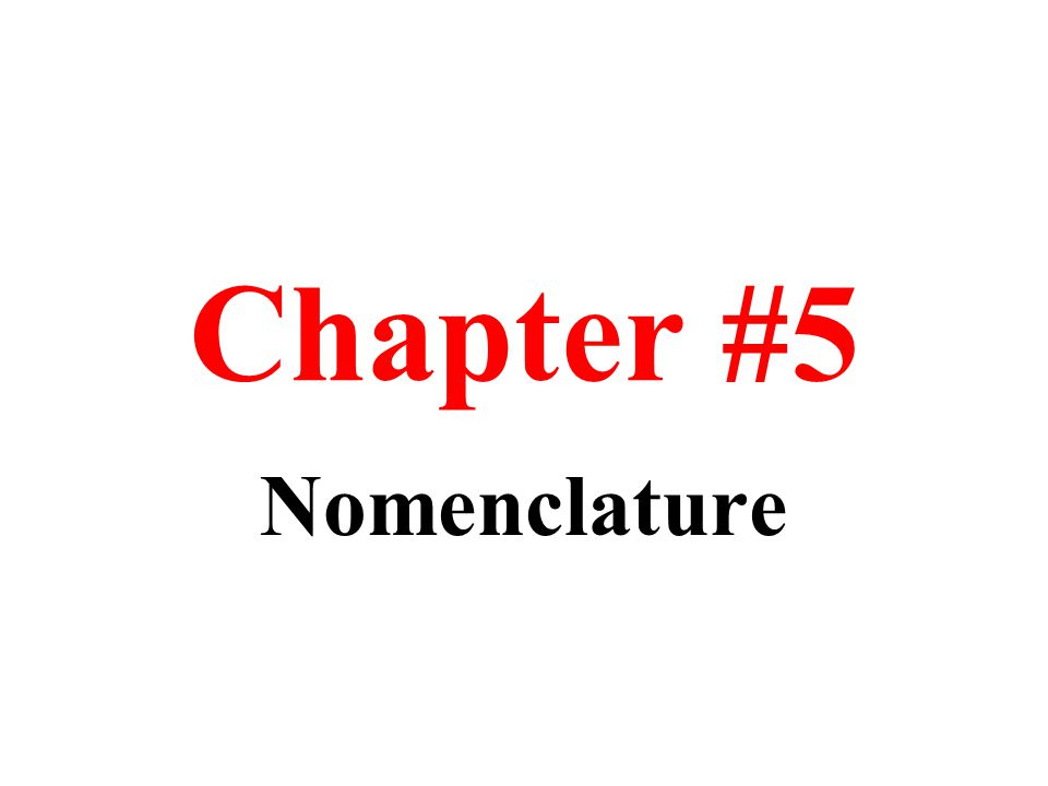 Chapter #5 Nomenclature