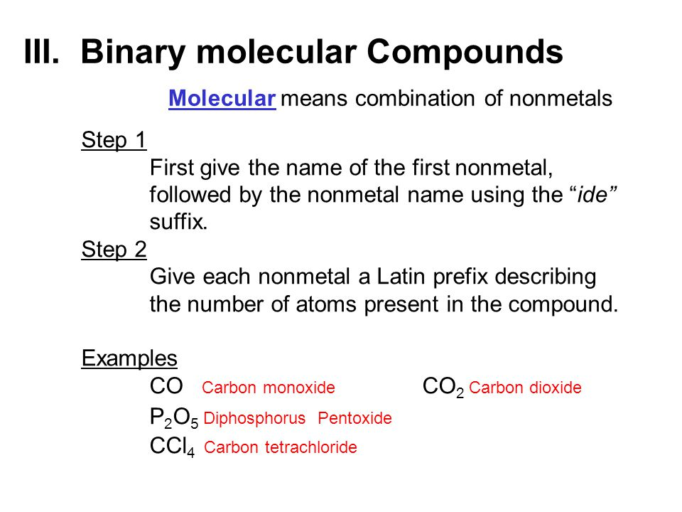 III. Binary molecular Compounds