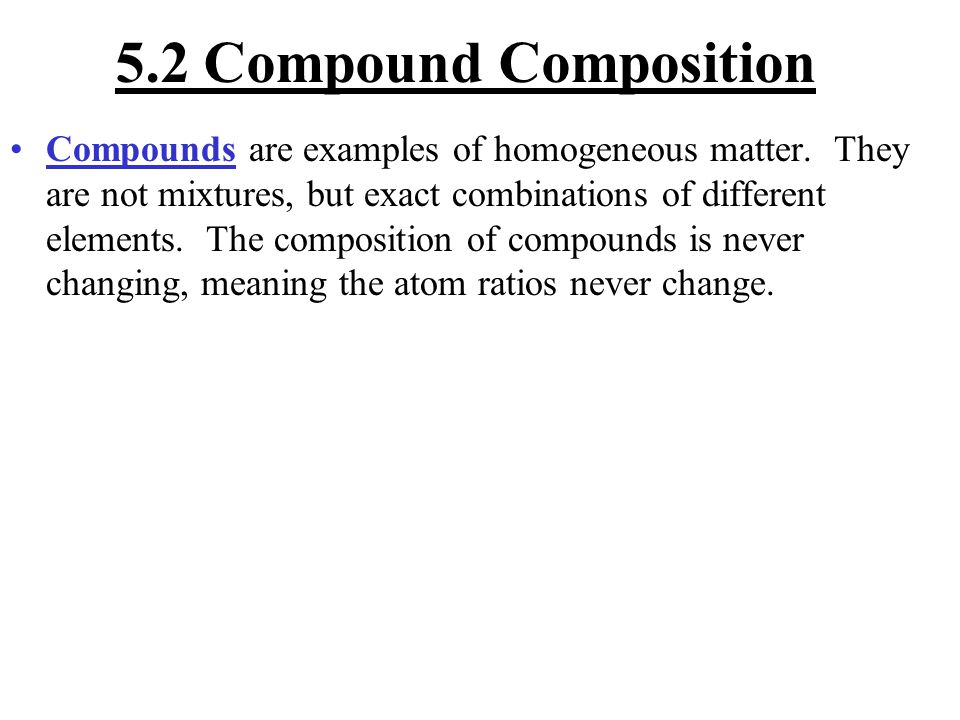 5.2 Compound Composition