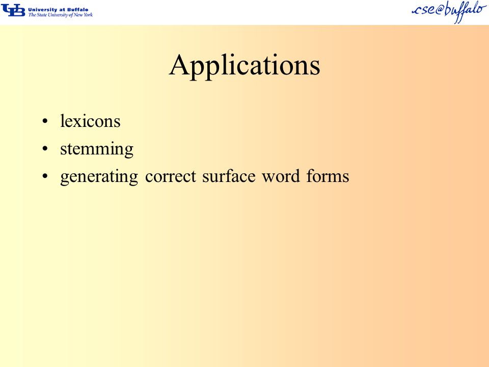 Applications lexicons stemming generating correct surface word forms