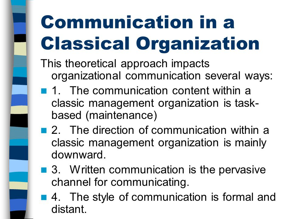 Communication in a Classical Organization
