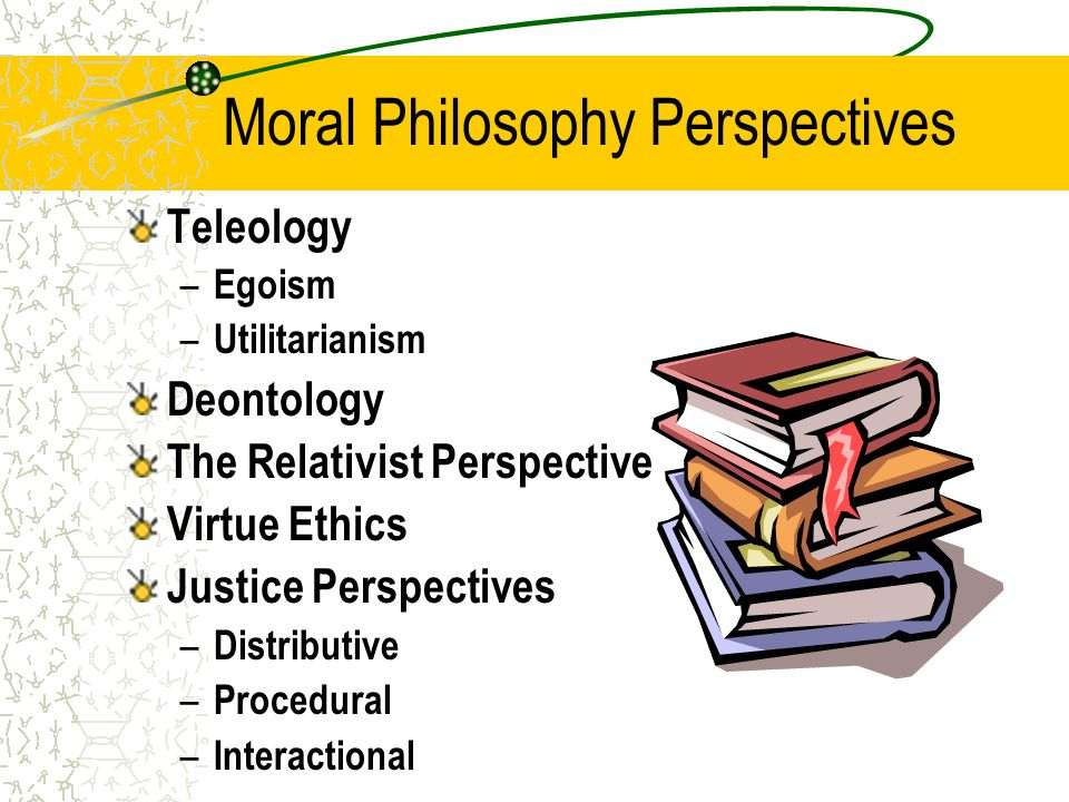 Moral Philosophy Perspectives