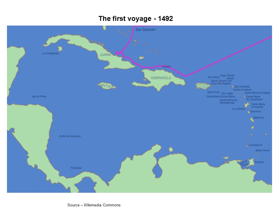 The first voyage - 1492 Source – Wikimedia Commons