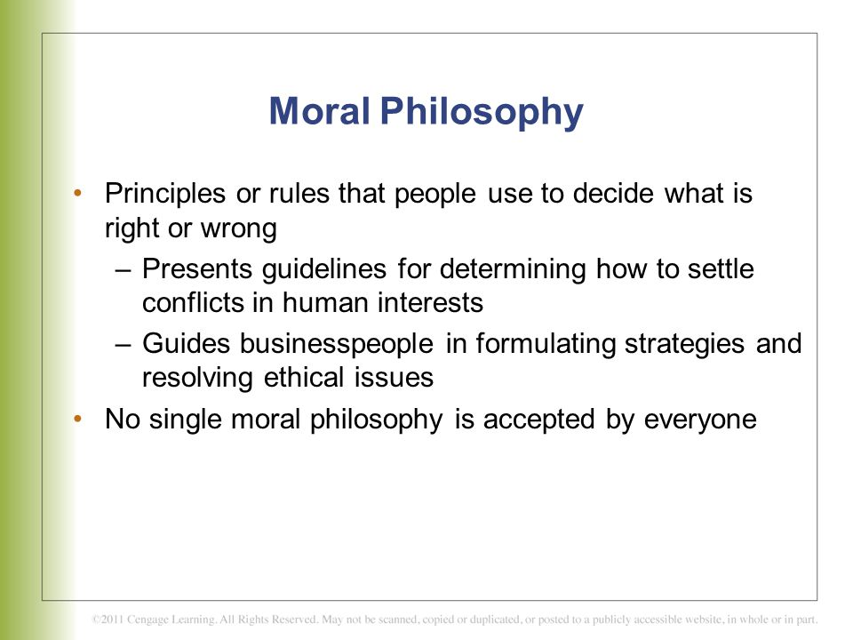Moral Philosophy Principles or rules that people use to decide what is right or wrong.