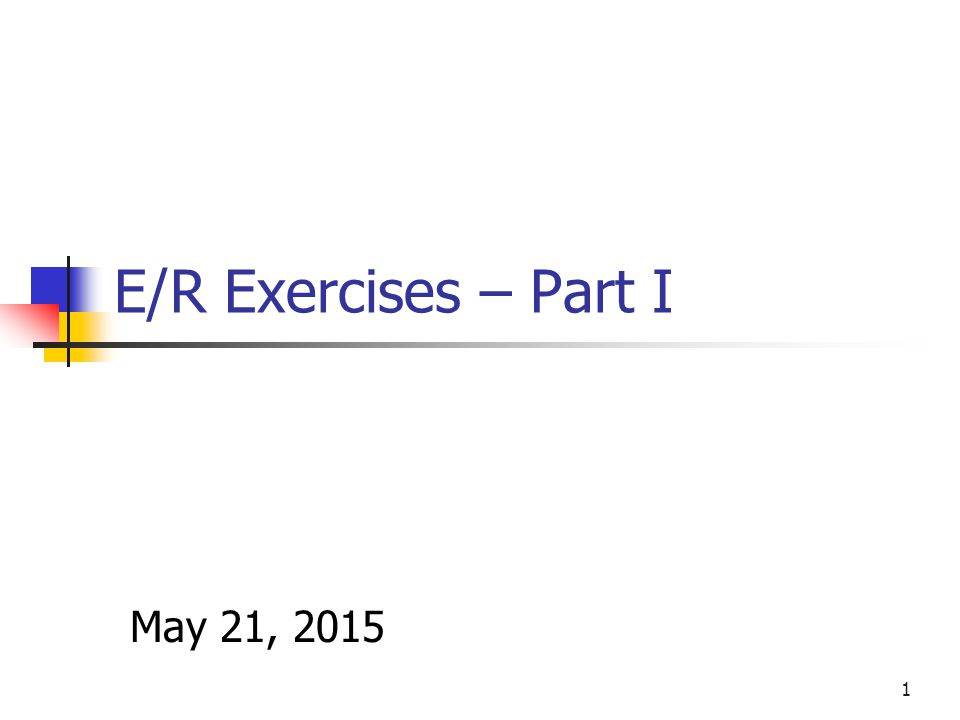 E/R Exercises – Part I April 16, ppt video online download