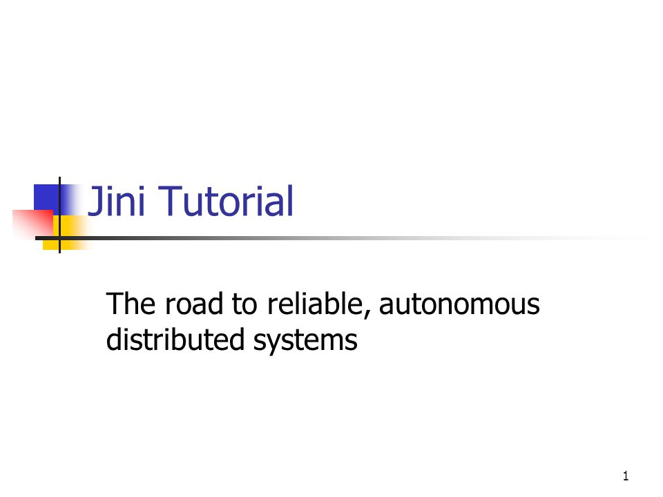 The road to reliable, autonomous distributed systems