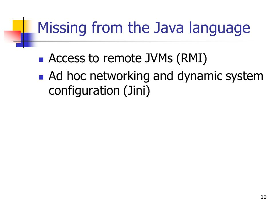 Missing from the Java language