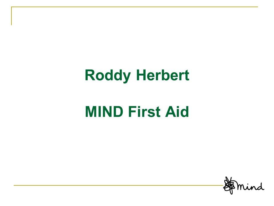 Roddy Herbert MIND First Aid