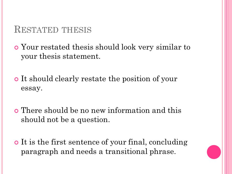 restating thesis in conclusion paragraph Intro, transitional, concluding paragraphs  paragraph introduces the paper's thesis to  about the topic in a final paragraph, then a conclusion is.