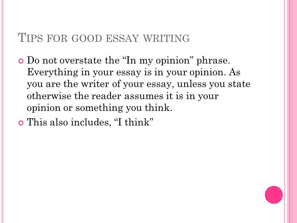 Good essay writing tips